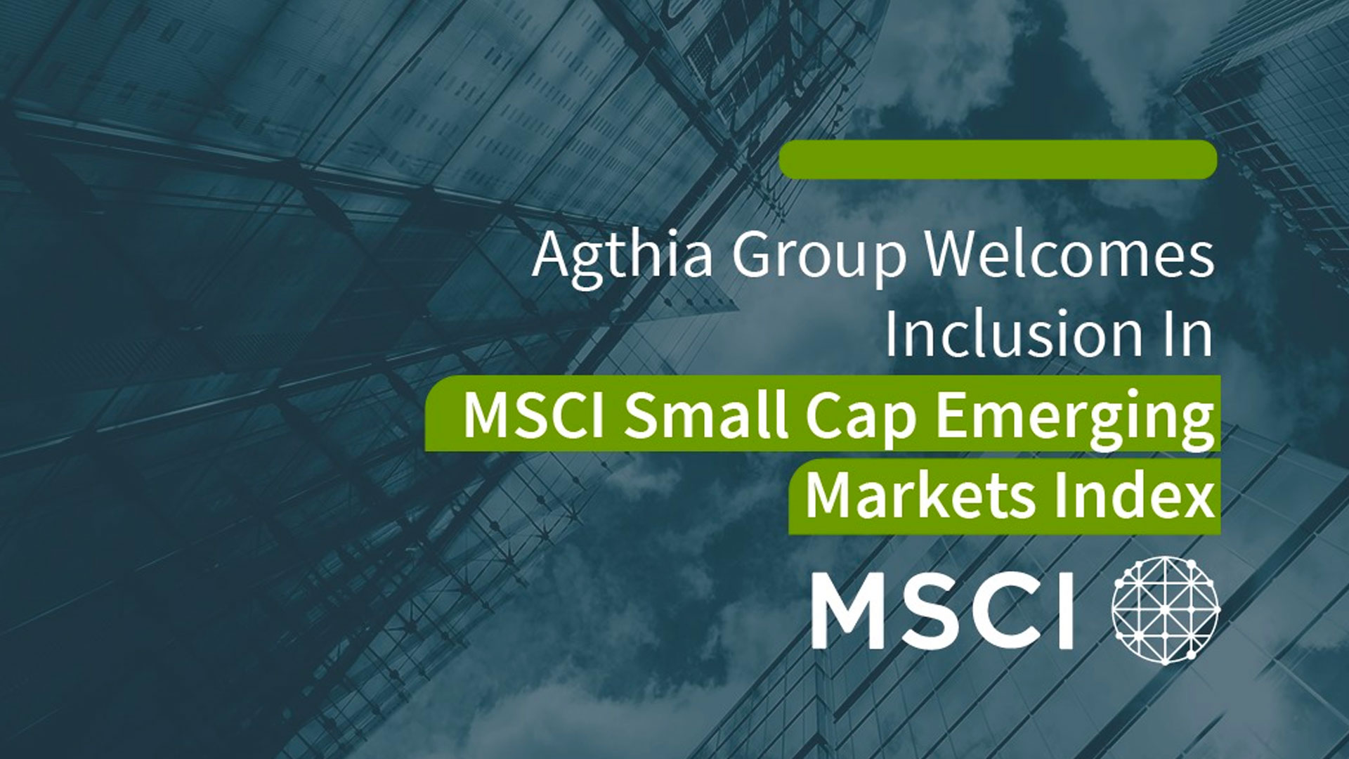 Agthia Group Welcomes Inclusion in the MSCI Small Cap Emerging Markets